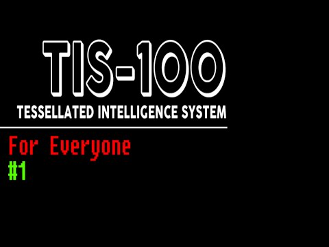 #1 - TIS-100 for everyone (machines 1-4)
