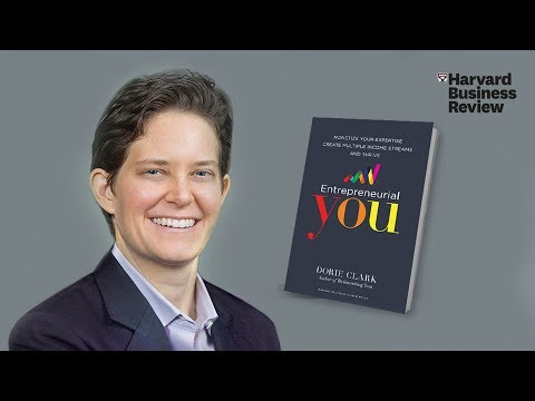 Entrepreneurial You: Dorie Clark interviewed about her new book