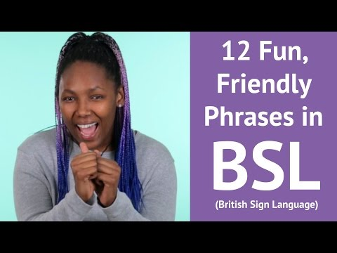 12 Fun, Friendly Phrases in British Sign Language