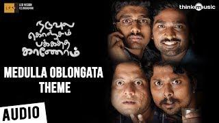 Naduvula Konjam Pakkatha Kaanom | Medulla Oblongata Theme | Vijay Sethupathi | Ved Shanker S