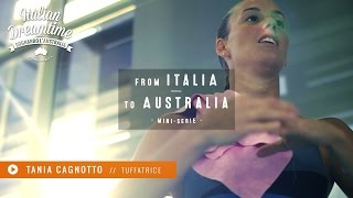 From Italia to Australia #4 | Tania Cagnotto | Tuffatrice