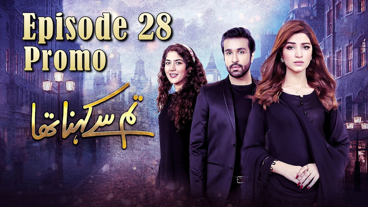 Tum Se Kehna Tha | Episode #28 Promo | HUM TV Drama | MD Productions' Exclusive