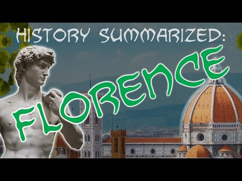 History Summarized: Florence
