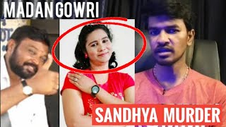 Sandhya Perungudi Case | Tamil | Madan Gowri | MG