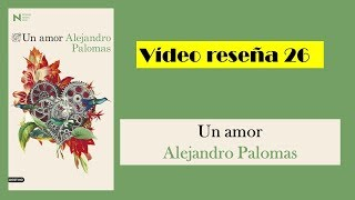 Un amor alejandro palomas