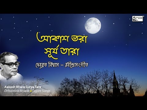Evergreen Tagore Songs Of Debabrata Biswas   Aakash Bhara Surya Tara   Rabindra Sangeet Mp3