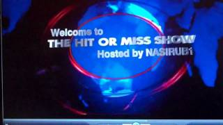 The Hit or Miss Show Episode 1