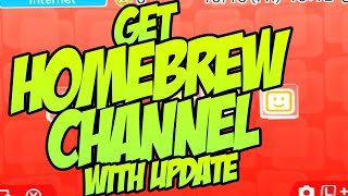 HOW TO GET HOMEBREW CHANNEL AFTER UPDATE - NEW 3DS OWNERS READ DESCRIPTION!