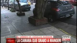 C5N - CRIMEN DE ANGELES RAWSON: EL VIDEO DE MANGERI