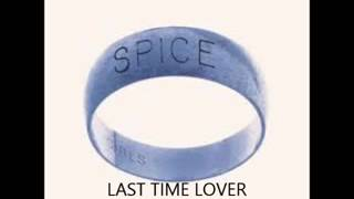 SPICE GIRLS - LAST TIME LOVER (Demo Version)