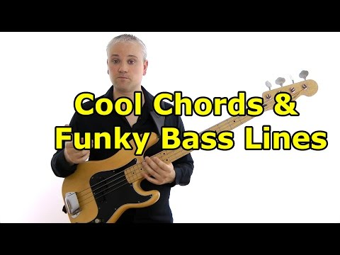 Cool Chords & Funky Basslines
