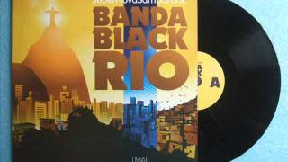 Banda Black Rio - Louis Lane ( Featuring  Seu Jorge )