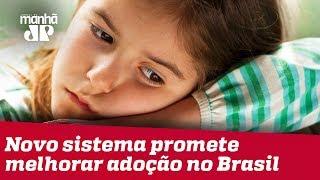 Novo sistema promete melhorar processo de adoção no Brasil