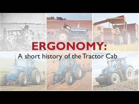 Ergonomy: A short history of the Tractor Cab #FuelingInnovation