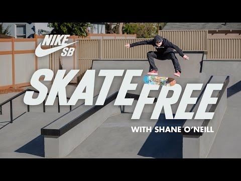 Skate Free | Shane O'Neill Reveals His Los Angeles House & Skate Park | Nike SB