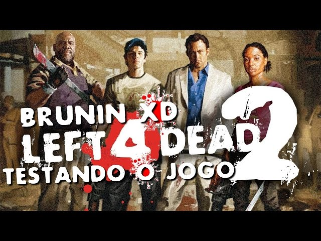 Left 4 Dead 2 - Testando o jogo (Brunin gameplay)