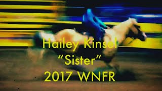 "🛢Hailey Kinsel & ""Sister""-2017 NFR🛢 Created By: Justin W. Rhea™️ 