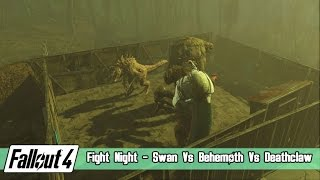 Fallout 4 Fight Night - Swan Vs Behemoth Vs Albino Deathclaw