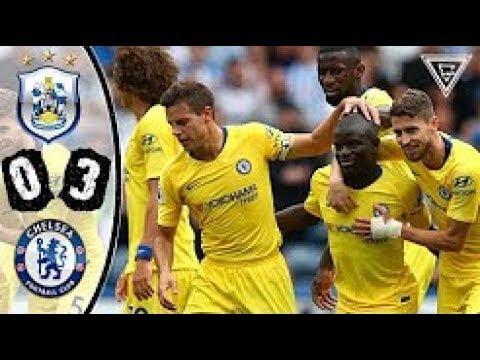 Download Huddersfield vs Chelsea 0-3 All Goals & Highlights 2018 HD