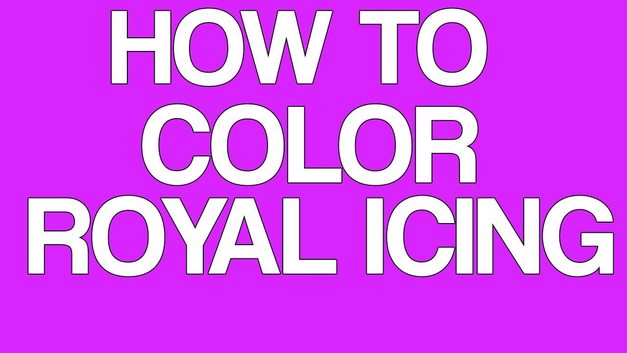 How To Add Food Color To Royal Icing Tutorial Wilton Royal Icing