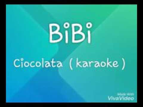 Bibi- ciocolata ( karaoke) 😘