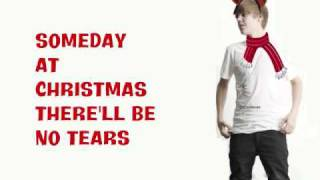 Justin Bieber Someday At Christmas (With Lyrics)