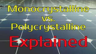 Mono vs Poly Solar Panels Explained