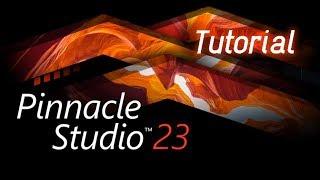 Pinnacle Studio 23 - Full Tutorial for Beginners [+Overview]