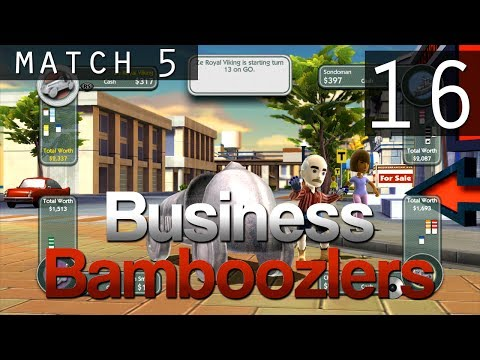 [16] Business Bamboozlers (Monopoly Streets w/ GaLm and the Derp Crew)