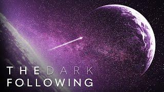 The Dark Following [Short Sci-Fi Film]
