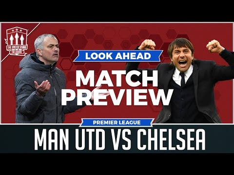 Manchester United vs Chelsea LIVE PREVIEW