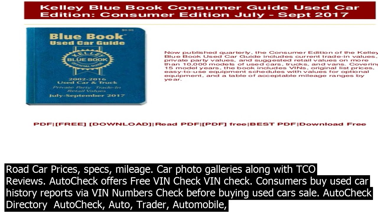 Blue Book Value Vin Search Kelley Blue Book Has Partnered With Autocheck So That Car Buy Youtube