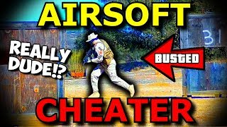 ANOTHER Airsoft CHEATER Thinks He's Invincible