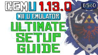 Cemu 1.13.0 | The Complete Guide to Wii U Emulation