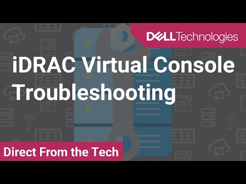 iDRAC Virtual Console Troubleshooting