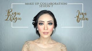 Tutorial Make Up Pengantin Modern   Sesion 7 - Part 1   Collaboration with Regie Zhagie