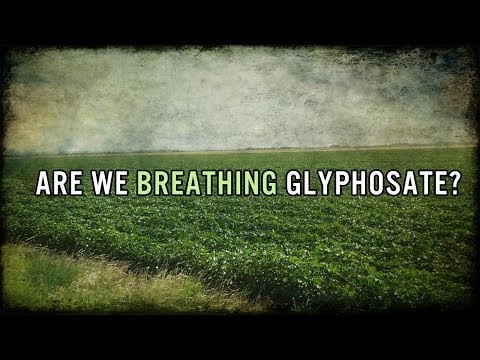 Gov't Study: 75% of AIR and Rain Samples Tested Positive for Monsanto's Roundup