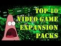Top 10 video game expansion packs mp3