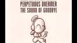 Armin van Buuren pres. Perpetuous Dreamer - The Sound Of Goodbye (Dark Matter 2001 Remix)