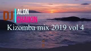 Dj Alon Chaikin Kizomba mix 2019 vol 4