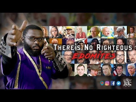IUIC: Theres No Such Thing As A Righteous Edomite