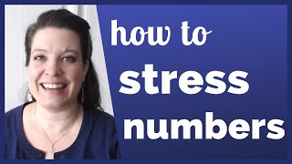 Get Your Number Stress Right: How to Pronounce Numbers in English