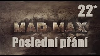 CZ tit. | Let's Play | MAD MAX | #22 | 1080p