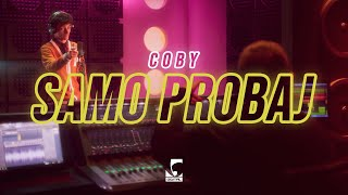 Смотреть клип Coby - Samo Probaj