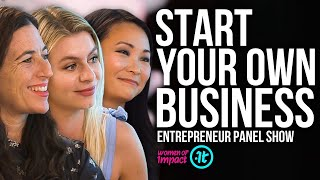 Four Successful Entrepreneurs Share Their Best Tips | Women of Impact