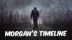 Morgan's Timeline - The Walking Dead