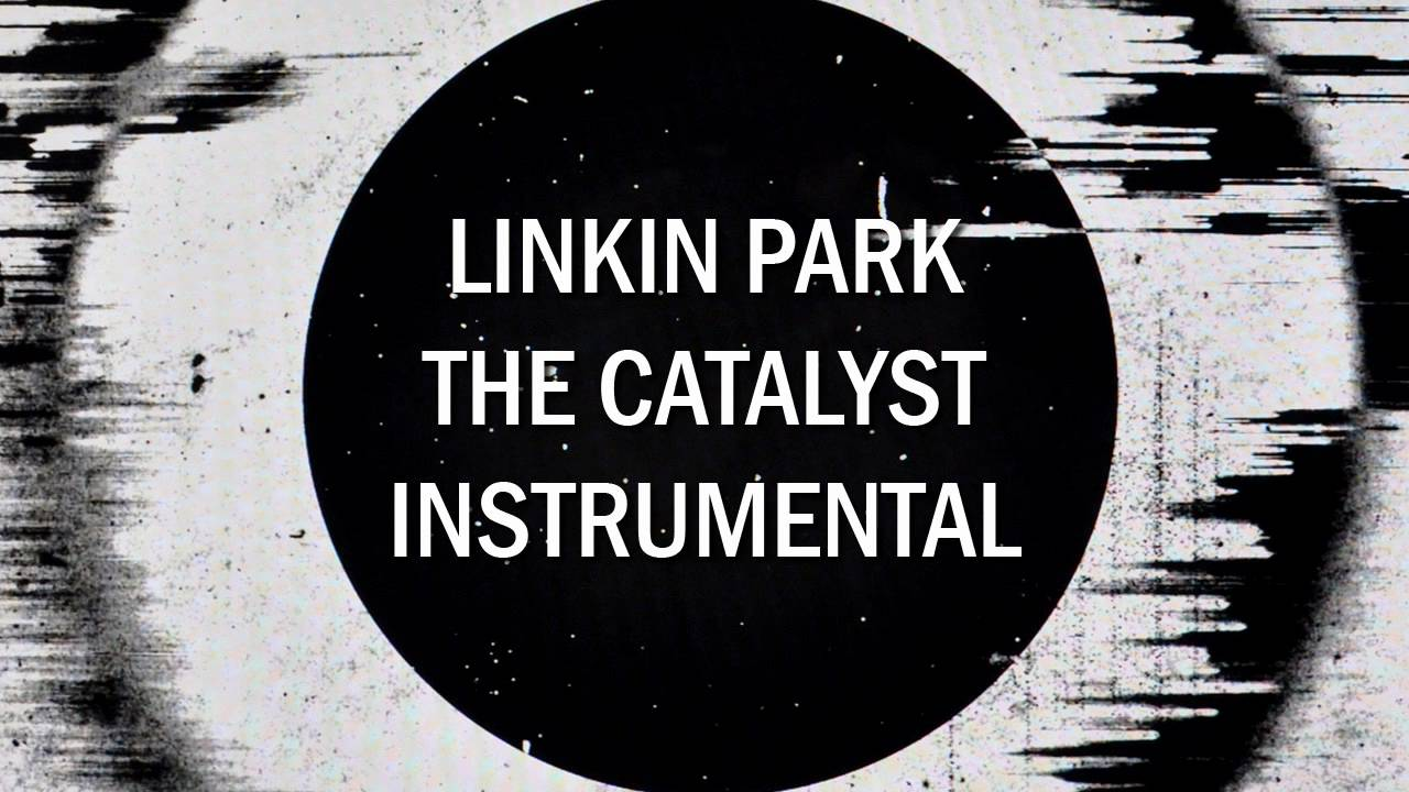 Linkin Park - The Catalyst (New instrumental) (with download link