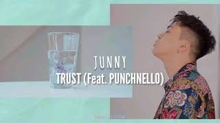 Gambar cover JUNNY (주니) - Trust (Feat. PUNCHNELLO) | Sub. Español