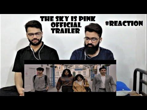 The Sky Is Pink - Official Trailer   PAKISTAN REACTION   Priyanka C J, Farhan A, Zaira W, Rohit S