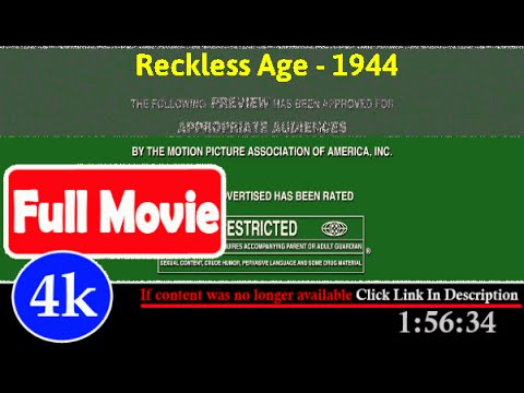 [ *FuII* ]- Reckless Age (1944)